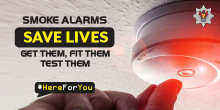 Smoke Alarms SAVE LIVES - get them, fit them, test them